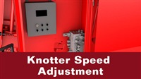 Knotter Setup and Adjustments
